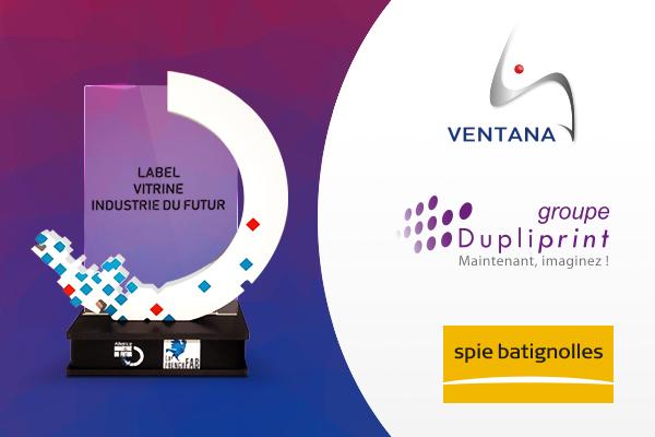 3 nouvelles entreprises labellisées Vitrines Industrie du Futur !